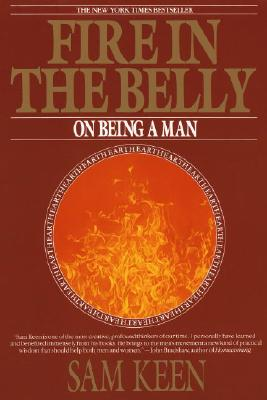 Fire in the Belly By Keen, Sam