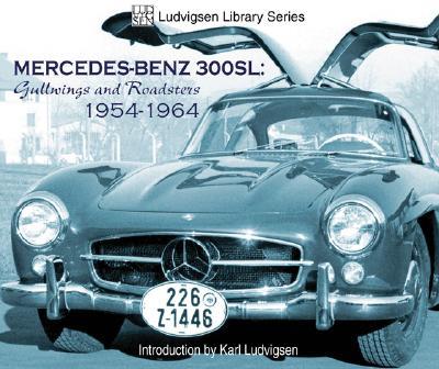 Mercedes Benz 300SL By Ludvigsen, Karl